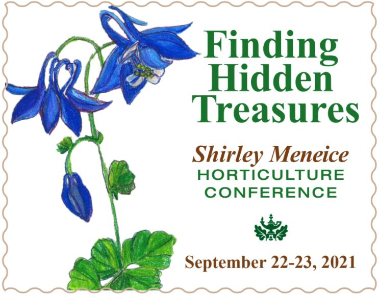 2021 Shirley Meneice Horticulture Conference (SMHC)